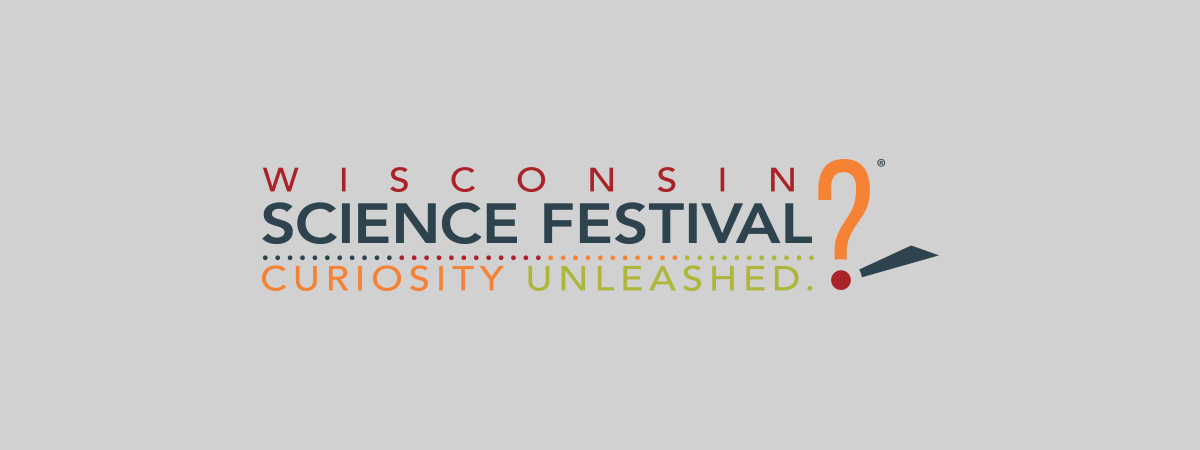 Find an Event – Wisconsin Science Festival